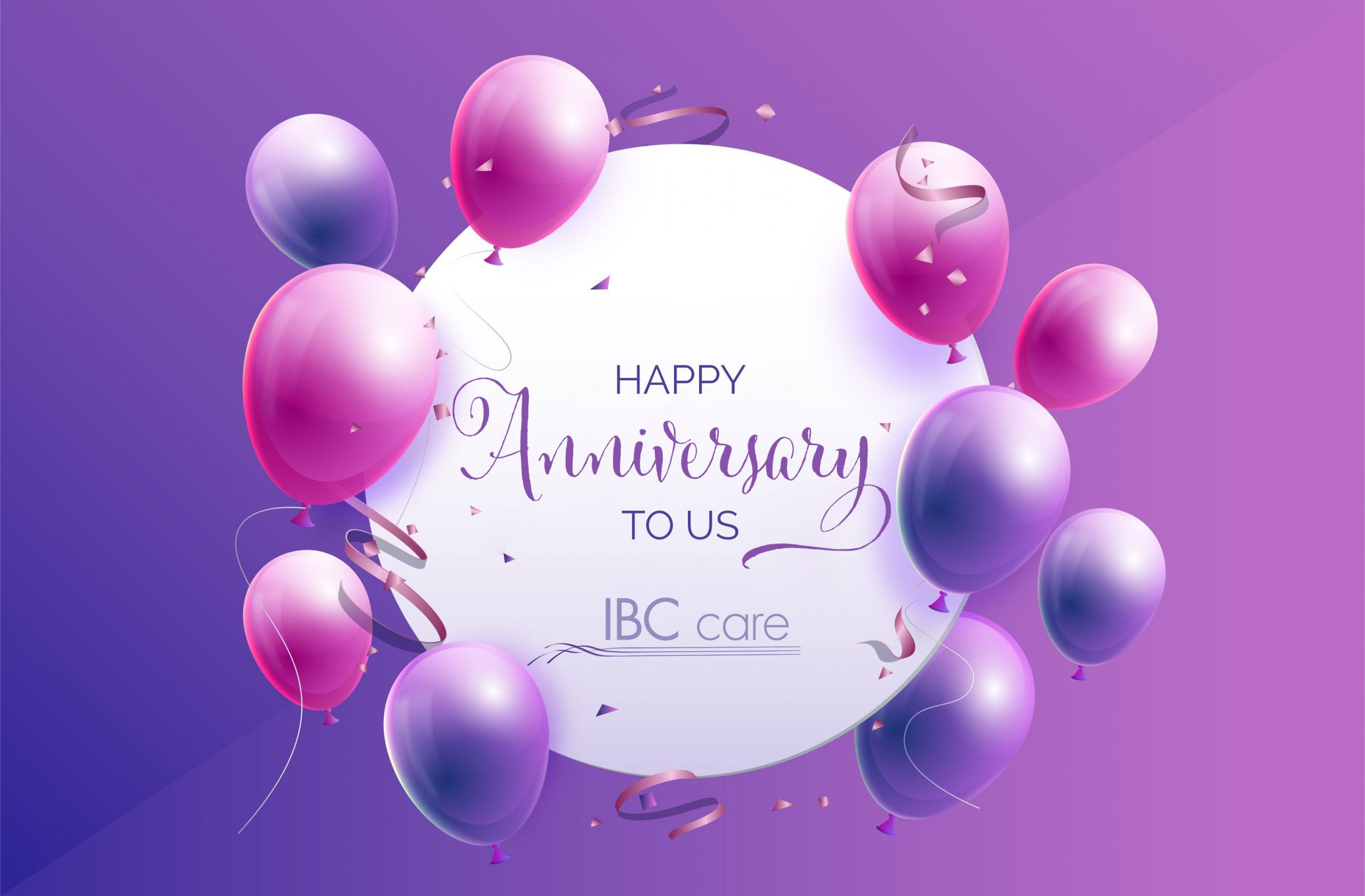 Happy Anniversary, IBCcare!